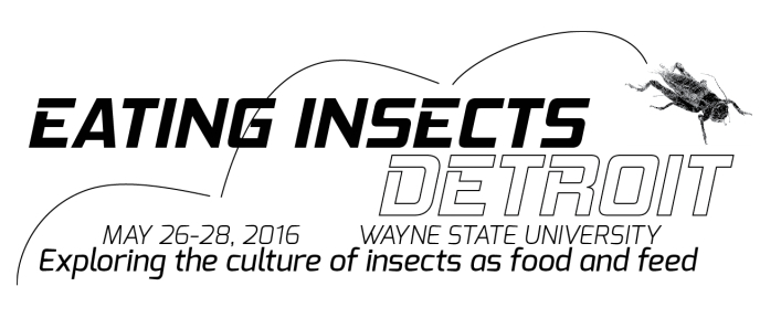 Eating Insects Detroit 2016