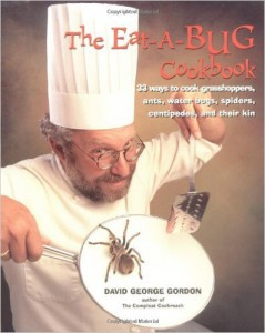 The eat-a-bug cookbook_David George Gordon