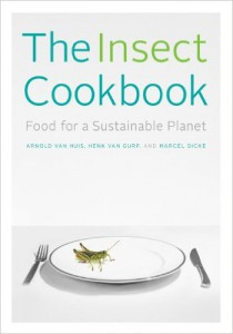 The insect cookbook_Arnold Van Huis