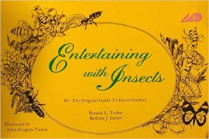 The original guide to insects cookery_Taylor-Carter-Tweed